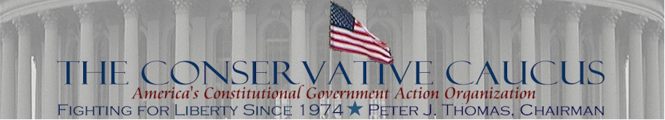 The Conservative Caucus – Constitutional Action